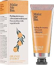Parfumuri și produse cosmetice Peeling cu acizi vegetali pentru față - Make Me Bio Orange Energy Face Peeling With Vegetal Acids