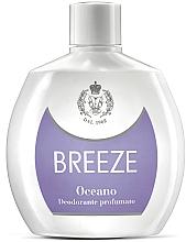 Parfumuri și produse cosmetice Breeze Oceano - Deodorant parfumat