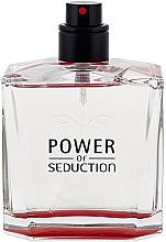 Parfumuri și produse cosmetice Antonio Banderas Power Of Seduction - Apă de toaletă (Tester fără capac)