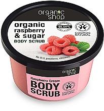 """Parfumuri și produse cosmetice Scrub pentru corp """"Cremă de zmeură"""" - Organic Shop Body Scrub Organic Raspberry & Sugar"""