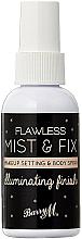 Parfumuri și produse cosmetice Fixator de machiaj - Barry M Flawless Mist & Fix Makeup Setting Spray