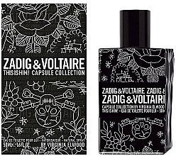 Parfumuri și produse cosmetice Zadig & Voltaire This is Him Capsule Collection - Apă de toaletă