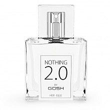 Parfumuri și produse cosmetice Gosh Nothing 2.0 Her - Apă de toaletă