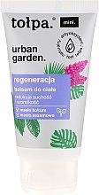 Parfumuri și produse cosmetice Balsam pentru corp - Tolpa Urban Garden Body Balsam