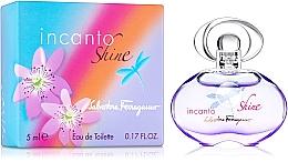 Parfumuri și produse cosmetice Salvatore Ferragamo Incanto Shine - Apă de toaletă (mini)