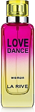 Parfumuri și produse cosmetice La Rive Love Dance - Apa parfumată