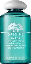 Parfumuri și produse cosmetice Loțiune demachiantă pentru ochi - Origins Well Off Fast And Gentle Eye Makeup Remover