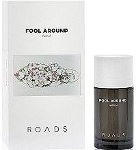 Parfumuri și produse cosmetice Roads Fool Around Parfum - Parfum