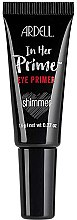 Parfumuri și produse cosmetice Primer pentru pleoape - Ardell In Her Prime Eye Primer Shimmer