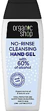 Parfumuri și produse cosmetice Gel de curățare pentru mâini - Organic Shop Antibacterial Action No-Rinse Cleansing Hand Gel