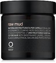 Parfumuri și produse cosmetice Argilă pentru păr cu fixare extra-puternică - Oway Man Raw Mud