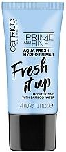 Parfumuri și produse cosmetice Primer hidratant - Catrice Prime And Fine Aqua Fresh Hydro Primer