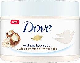 Parfumuri și produse cosmetice Scrub de corp - Dove Exfoliating Body Scrub Crushed Macadamia & Rice Milk