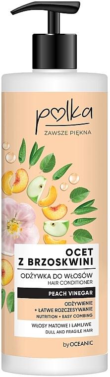 "Balsam de păr ""Oțet de piersici"" - Polka Peach Vinegar Conditioner"