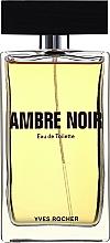 Parfumuri și produse cosmetice Yves Rocher Ambre Noir - Apă de toaletă