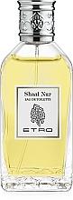 Parfumuri și produse cosmetice Etro Shaal Nur - Apă de toaletă