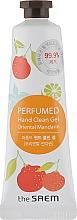"Parfumuri și produse cosmetice Antiseptic parfumat ""Mandarin oriental"" - The Saem Perfumed Oriental Mandarin Hand Clean Gel"