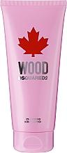 Parfumuri și produse cosmetice Dsquared2 Wood Pour Femme - Loțiune de corp