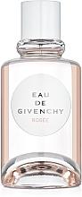 Parfumuri și produse cosmetice Givenchy Eau de Givenchy Rosee - Apă de toaletă