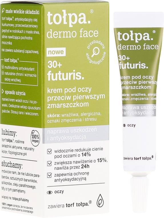 Cremă pentru zona ochilor - Tolpa Dermo Face Futuris 30+ Eye Cream