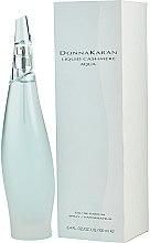 Parfumuri și produse cosmetice Donna Karan Liquid Cashmere Aqua - Apă de parfum
