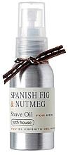 Parfumuri și produse cosmetice Bath House Spanish Fig and Nutmeg - Ulei de ras