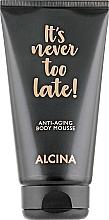 Parfumuri și produse cosmetice Mousse anti-îmbătrânire pentru corp - Alcina It's Never Too Late Anti-Aging Body Mousse