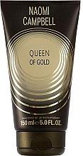 Parfumuri și produse cosmetice Naomi Campbell Queen of Gold - Gel de duș
