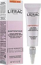 Parfumuri și produse cosmetice Gel-Cremă energizantă, pentru pielea din jurul ochilor împotriva semnelor de oboseală - Lierac Dioptifatigue Fatigue Correction Re-Energizing Gel-Cream