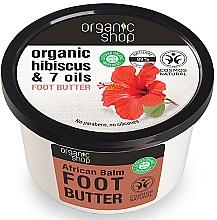 """Parfumuri și produse cosmetice Ulei de picioare """"Balsam African"""" - Organic Shop Organic Hibiscus & 7 Oils Foot Butter"""