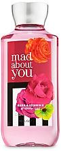 Parfumuri și produse cosmetice Bath and Body Works Mad About You - Gel de du
