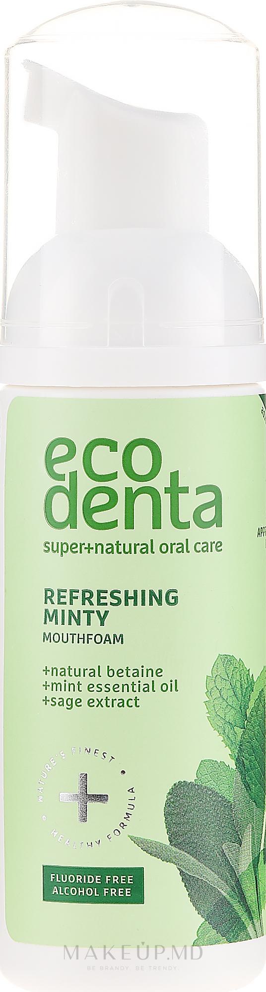 Spumă cu ulei de mentă și betaină naturală pentru cavitatea bucală - Ecodenta Mouthwash Refreshing Oral Care Foam — Imagine 50 ml