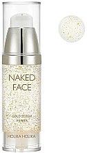 Parfumuri și produse cosmetice Primer-ser pentru față - Holika Holika Naked Face Gold Serum Primer
