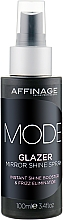 Parfumuri și produse cosmetice Зеркальный блеск для волос - Affinage Mode Glazer Mirror Shine Spray
