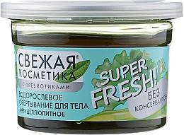 """Parfumuri și produse cosmetice Împachetare corporală anticelulitică cu alge marine """"Super Fresh"""" - Fito Cosmetică Super Fresh"""