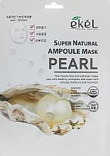 Parfumuri și produse cosmetice Mască de țesut cu extract de perle - Ekel Super Natural Ampoule Mask Pearl