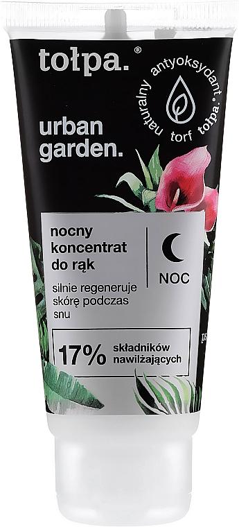 Cremă de noapte pentru mâini - Tolpa Urban Garden Night Hand Concentrate