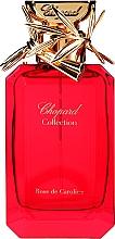 Parfumuri și produse cosmetice Chopard Rose De Caroline - Apă de parfum