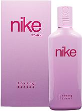 Parfumuri și produse cosmetice Nike Loving Floral Woman - Apă de toaletă