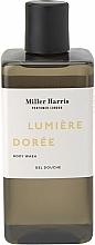 Parfumuri și produse cosmetice Miller Harris Lumiere Doree - Gel de duș