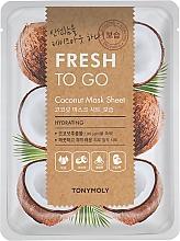 Parfumuri și produse cosmetice Mască de țesut cu ulei de cocos - Tony Moly Fresh To Go Coconut Mask Sheet Hydrating