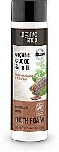 Parfumuri și produse cosmetice Spumant de baie cu lapte și cacao - Organic Shop Organic Cacao and Milk Milky Bath Foam