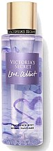 Parfumuri și produse cosmetice Spray parfumat pentru corp - Victoria's Secret Love Addict Fragrance Body Mist