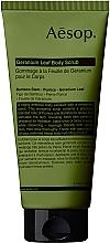 Parfumuri și produse cosmetice Scrub din frunze de geraniu pentru corp - Aesop Geranium Leaf Body Scrub