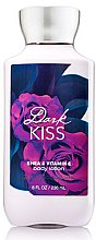 Parfumuri și produse cosmetice Bath and Body Works Dark Kiss - Loțiune de corp