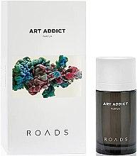 Parfumuri și produse cosmetice Roads Art Addict Parfum - Parfum
