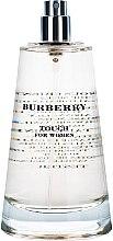 Parfumuri și produse cosmetice Burberry Touch for women - Apă de parfum (tester fără capac)