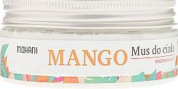 Parfumuri și produse cosmetice Mousse pentru corp - Mohani Natural Mango Mousse
