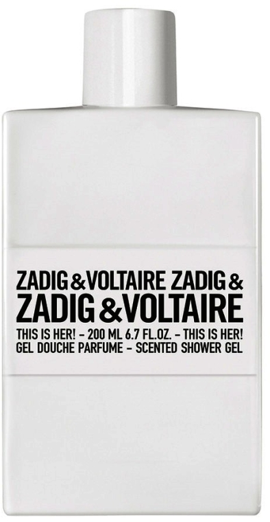 Zadig & Voltaire This Is Her - Gel de duș — Imagine N1