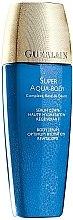 Parfumuri și produse cosmetice Ser hidratant pentru corp - Guerlain Super Aqua Body Serum